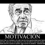Cartel de motivación con frase de Gabriel García Márquez